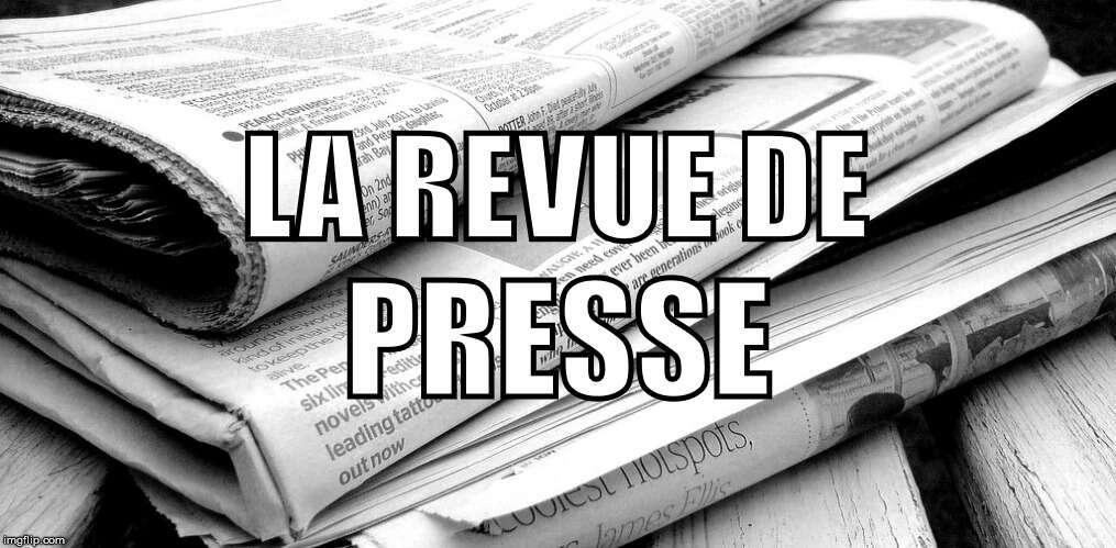 Revue de presse de la semaine